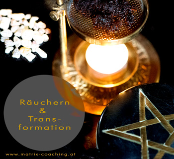 Räuchern & Transformation