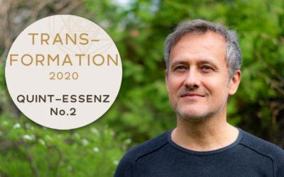 Trans-Formation 2020 / Quint-Essenz No. 2