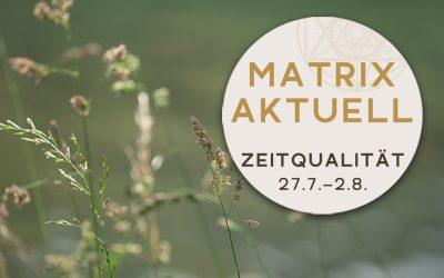 MATRIX-AKTUELL 27.7.-2.8.